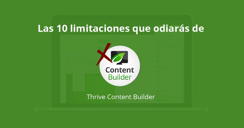 Limitaciones de Thrive Content Builder
